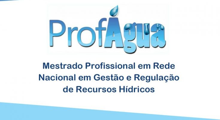 Inscrições para mestrado gratuito em gestão e regulação de recursos hídricos são prorrogadas