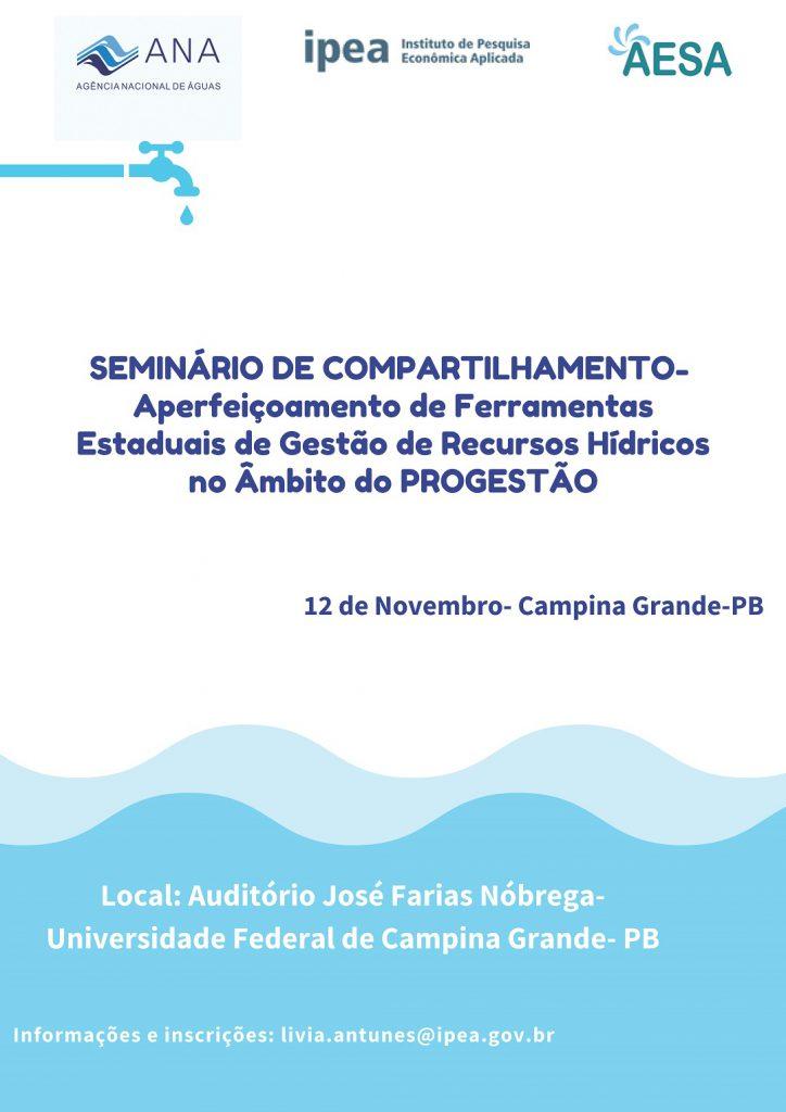 SEMINÁRIO DE COMPARTILHAMENTO- Aperfeiçoamento de Ferramentas Estaduais de Gestão de Recursos Hídricos no Âmbito do PROGESTÃO